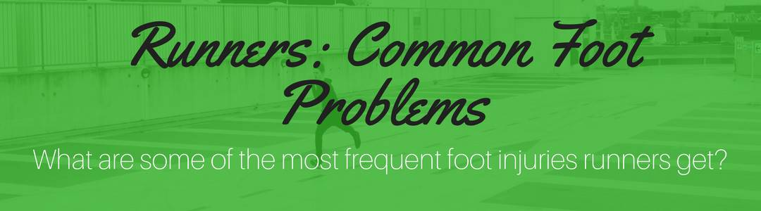 Common Foot Problems in Runners