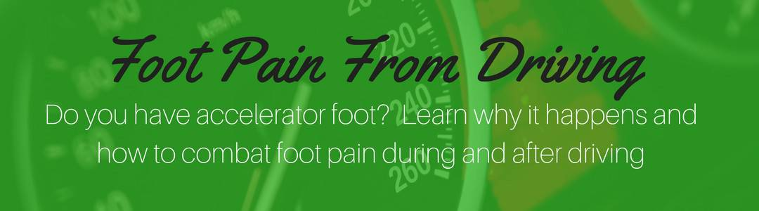 Foot Pain From Driving