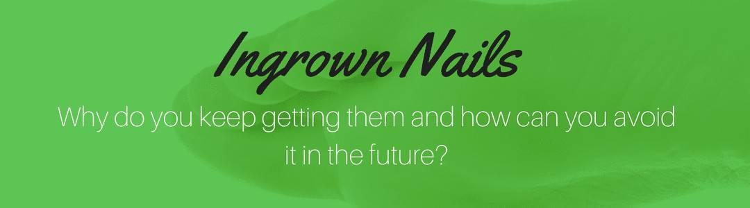 what causes ingrown nails