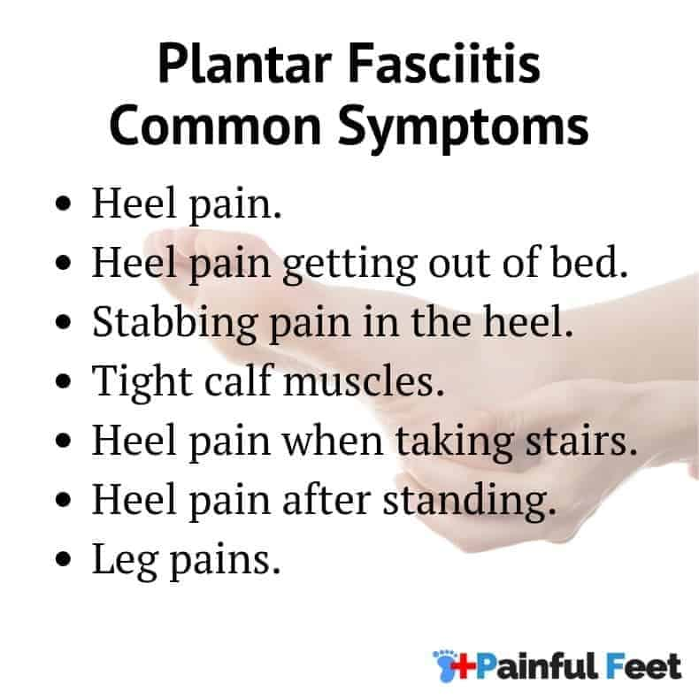 list of common symptoms of plantar fasciitis