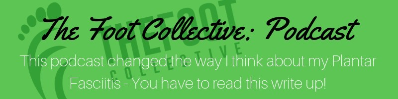 the foot collective podcast summary